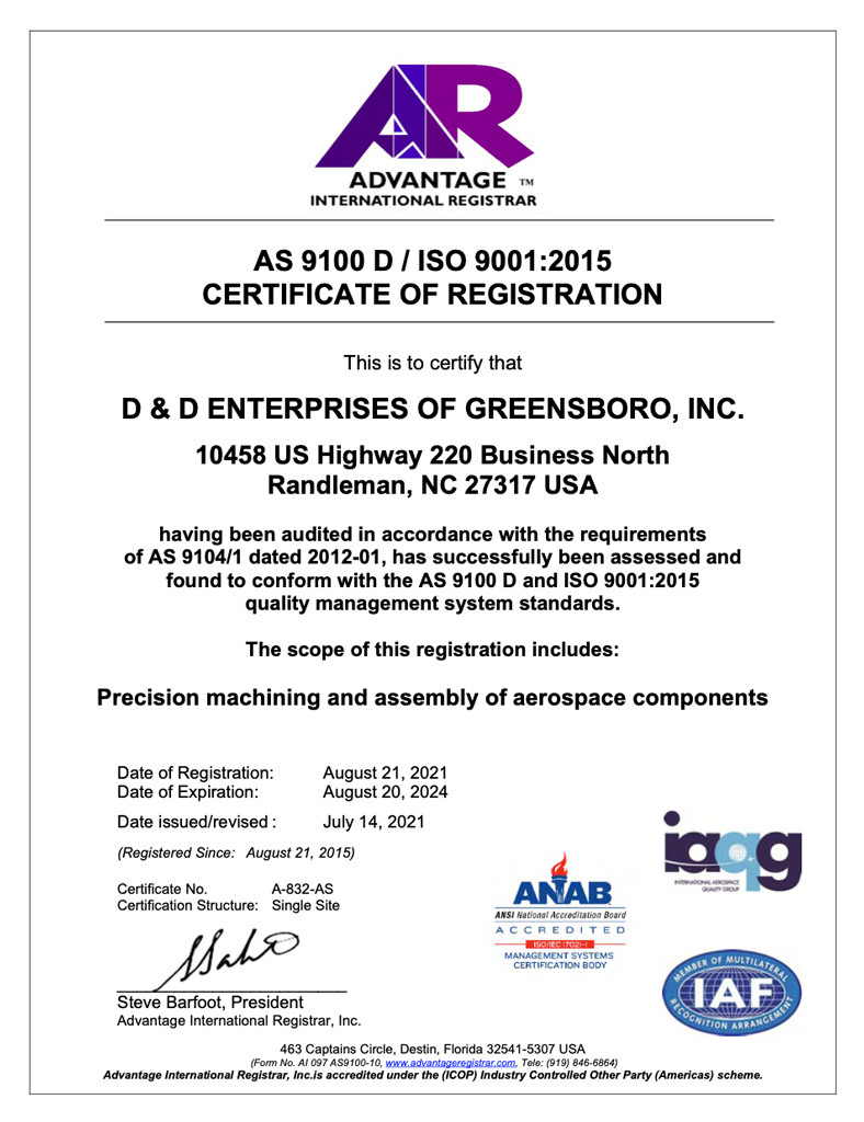 AS 9100 D / ISO 9001:2015 CERTIFICATE OF REGISTRATION D & D ENTERPRISES OF GREENSBORO, INC.